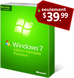 Windows 7 Home & Pro à 39.90$