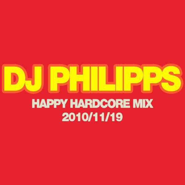 Happy Hardcore Mix 2010-11-19